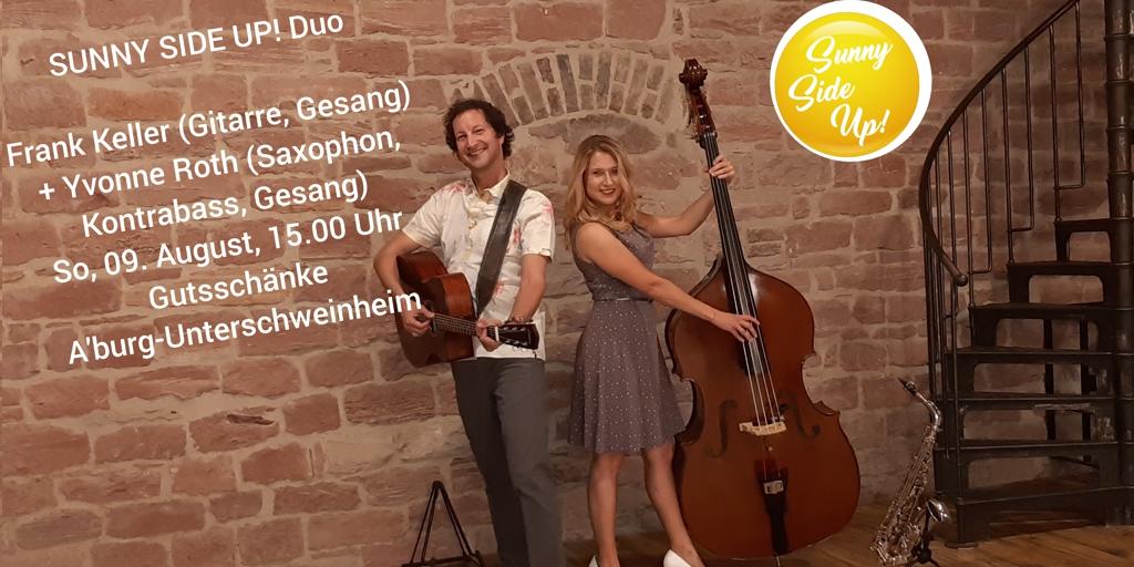 SUNNY SIDE UP! Duo zum Hofkonzert in der Gutsschänke Unterschweinheim